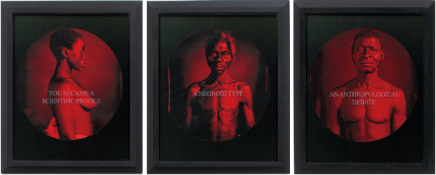 """Left to right: """"You Became a Scientific Profile,"""" """"A Negroid Type,"""" and """"An Anthropological Debate,"""" from Carrie Mae Weems's series From Here I Saw What Happened and I Cried, 1995–1996. Courtesy the artist and Jack Shainman Gallery, New York City"""