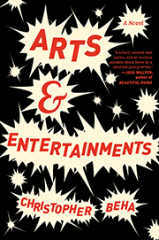 Arts and Entertainments, by Christopher Beha